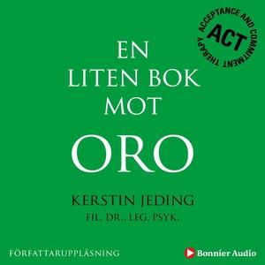 En liten bok mot oro (ljudbok) av Kerstin Jedin