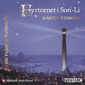 Fyrtornet i Son-Li (ljudbok) av Martin Widmark