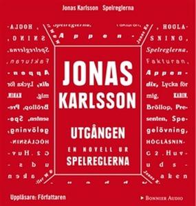 Utgången : En novell ur Spelreglerna (ljudbok)