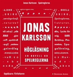 Högläsning : En novell ur Spelreglerna (ljudbok
