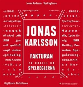 Fakturan : En novell ur Spelreglerna (ljudbok)