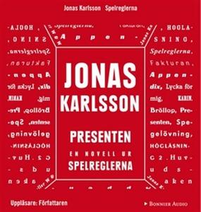 Presenten : En novell ur Spelreglerna (ljudbok)