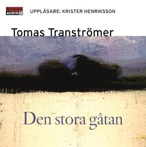Den stora gåtan (ljudbok) av Tomas Tranströmer