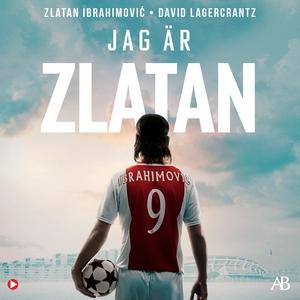 Jag är Zlatan : Min historia (ljudbok) av David