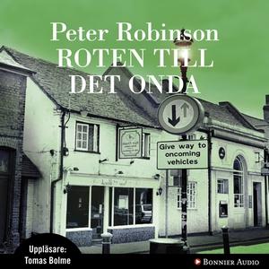 Roten till det onda (ljudbok) av Peter Robinson