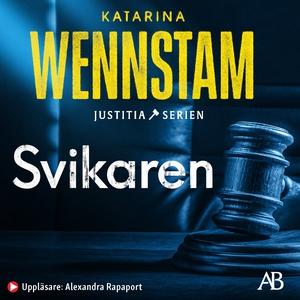 Svikaren (ljudbok) av Katarina Wennstam