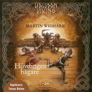 Hövdingens bägare (ljudbok) av Martin Widmark