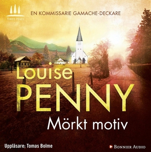 Mörkt motiv (ljudbok) av Louise Penny