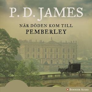När döden kom till Pemberley (ljudbok) av P D,