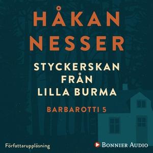Styckerskan från Lilla Burma (ljudbok) av Håkan
