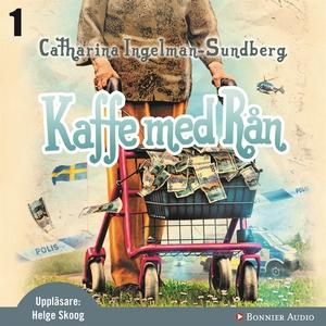 Kaffe med rån (ljudbok) av Catharina Ingelman-S