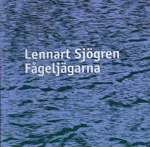 Fågeljägarna (ljudbok) av Lennart Sjögren