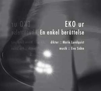 EKO ur En enkel berättelse (ljudbok) av Marie L