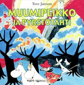 Muumipeikko ja pyrstötähti (ljudbok) av Tove Ja