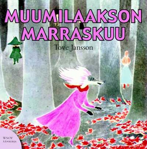 Muumilaakson marraskuu (ljudbok) av Tove Jansso