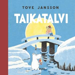 Taikatalvi (ljudbok) av Tove Jansson
