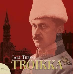 Troikka (ljudbok) av Jari Tervo