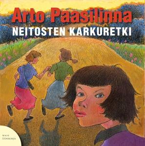 Neitosten karkuretki (ljudbok) av Arto Paasilin