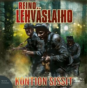 Kontion sissit (ljudbok) av Reino Lehväslaiho