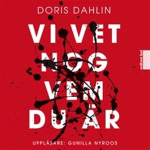 Vi vet nog vem du är (ljudbok) av Doris Dahlin