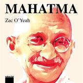 Mahatma!: Eller konsten att vända världen upp och ner