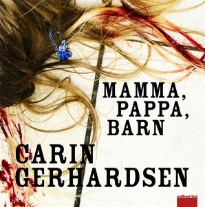 Mamma, pappa, barn (ljudbok) av Carin Gerhardse