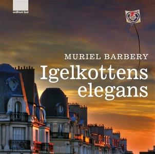 Igelkottens elegans (ljudbok) av Muriel Barbery