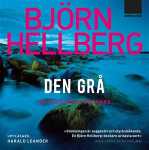 Den grå (ljudbok) av Björn Hellberg