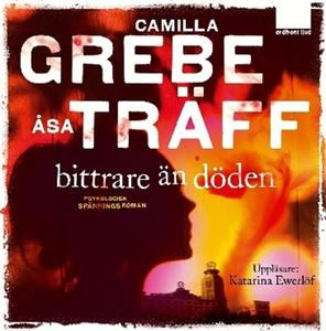 Bittrare än döden (ljudbok) av Camilla Grebe
