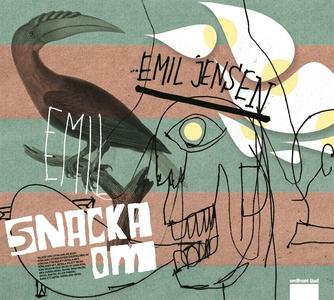 Snacka om (ljudbok) av Emil Jensen