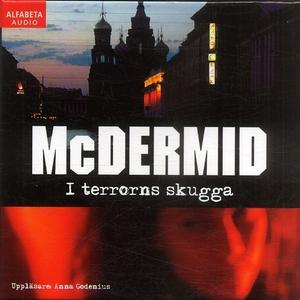 I terrorns skugga (ljudbok) av Val McDermid