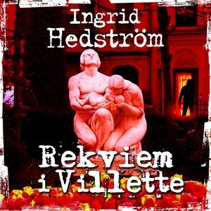 Rekviem i Villette (ljudbok) av Ingrid Hedström