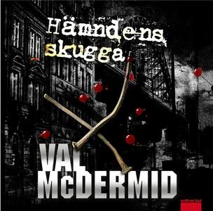 Hämndens skugga (ljudbok) av Val McDermid