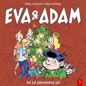 Eva & Adam : Jul, jul, pinsamma jul - Vol. 5 (l