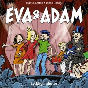 Eva & Adam : Lyckliga idioter - Vol. 12 (ljudbo