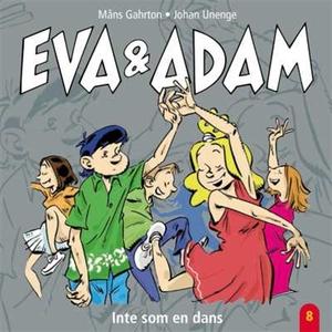 Eva & Adam : Inte som en dans - Vol. 8 (ljudbok