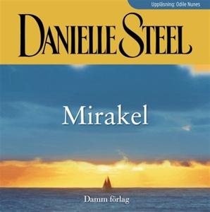 Mirakel (ljudbok) av Danielle Steel