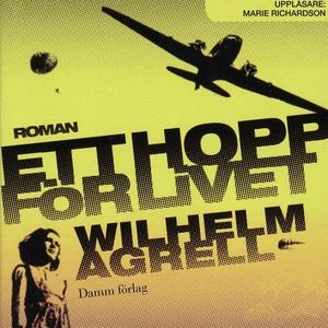 Ett hopp för livet (ljudbok) av Wilhelm Agrell