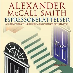 Espressoberättelser (ljudbok) av Alexander McCa