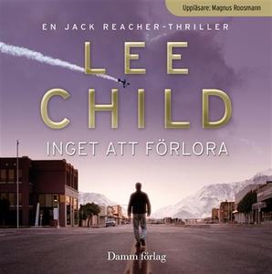 Inget att förlora (ljudbok) av Lee Child