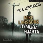 Mike Larssons rymliga hjärta