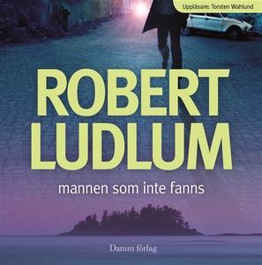 Mannen som inte fanns (ljudbok) av Robert Ludlu