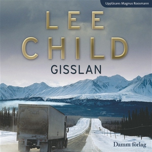 Gisslan (ljudbok) av Lee Child