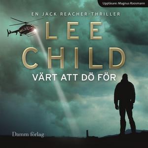 Värt att dö för (ljudbok) av Lee Child