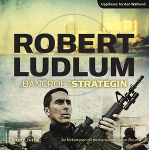 Bancroftstrategin (ljudbok) av Robert Ludlum