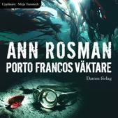 Porto Francos väktare