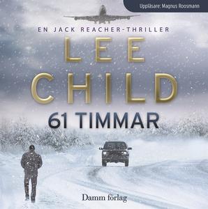61 timmar (ljudbok) av Lee Child