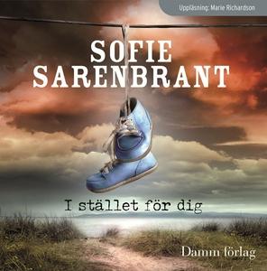 I stället för dig (ljudbok) av Sofie Sarenbrant