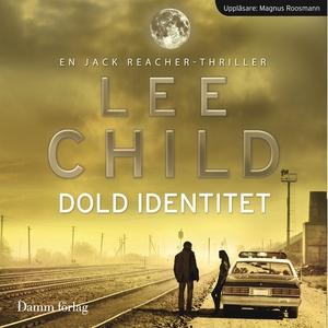 Dold identitet (ljudbok) av Lee Child
