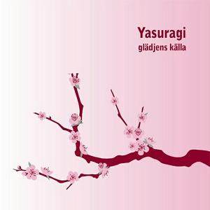 Yasuragi glädjens källa (ljudbok) av Björn Mela